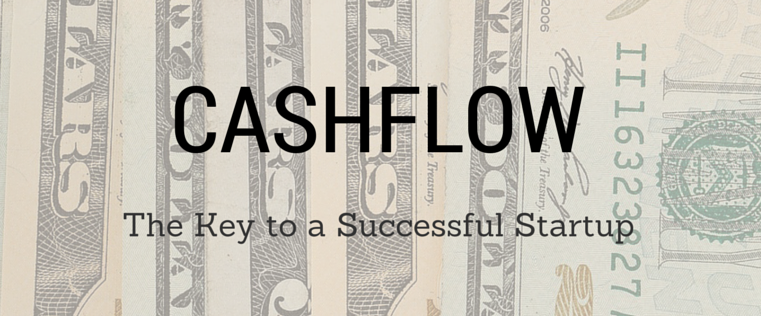 Cashflow: The Key to a Successful Startup