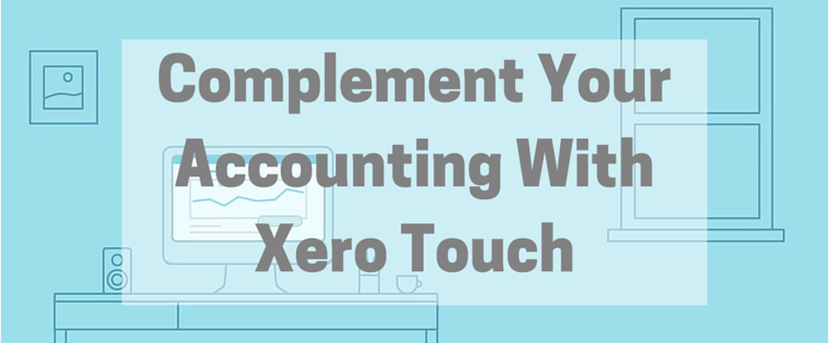 See How Xero Touch Complements the Xero Dashboard