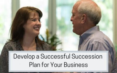 Develop a Successful Succession Plan for Your Business
