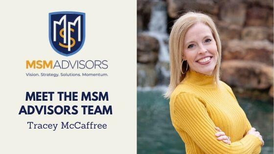 Meet the MSM Advisors Team – Tracey McCaffree